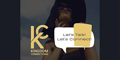 KC Let's Talk & Let's Connect tickets