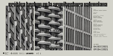 Inauguració exposició 'Erótica Techno en la arquitectura valenciana' tickets