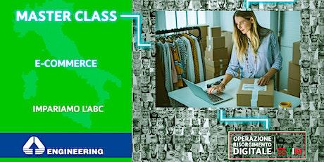 E come E-commerce - E-commerce:  impariamo l'ABC biglietti