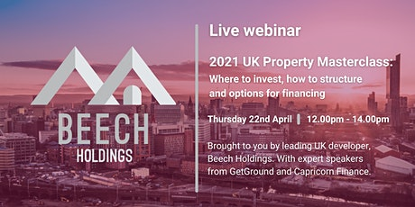 2021 Property Masterclass: Where to invest, Structuring & Finance options tickets