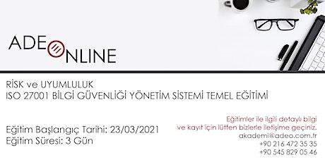 ISO 27001 BİLGİ GÜVENLİĞİ YÖNETİM SİSTEMİ TEMEL EĞİTİMİ tickets