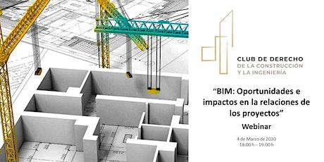 BIM: Oportunidades e impactos en las relaciones en proyectos entradas