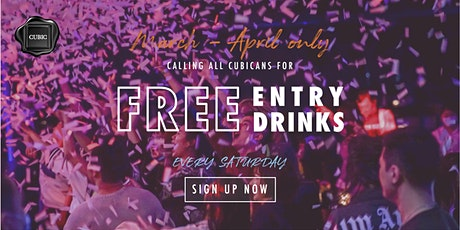 """Every SAT""  Free Entry + Drinks before 12:30 AM (March - April only!) tickets"