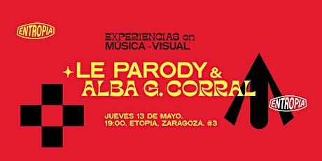 Le Parody & Alba G. Corral entradas