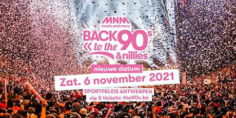 MNM BACK TO THE 90S & NILLIES 2021 tickets