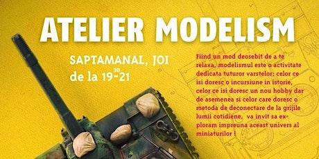 Atelier modelism/ Vârstă participanți 14 - 23 ani tickets