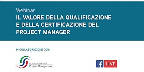 Il Valore della qualificazione e della certificazione del Project Manager biglietti