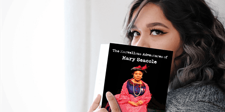 The Marvellous Adventures of Mary Seacole Book Launch & Talk tickets