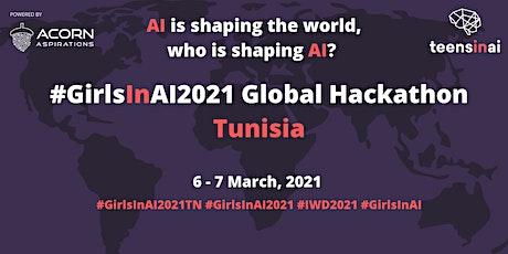 #GirlsInAI2021 Hackathon – Tunisia tickets