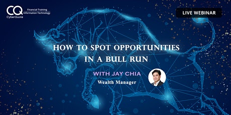 How to Spot Opportunities in a Bull Run tickets