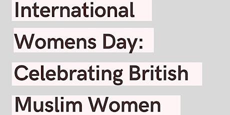 International Women's Day: Celebrating British Muslim Women tickets