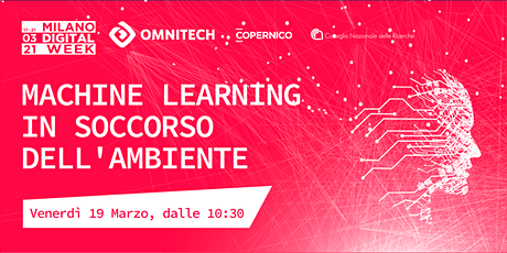 Machine Learning in soccorso dell'Ambiente | Milano Digital Week 2021 biglietti
