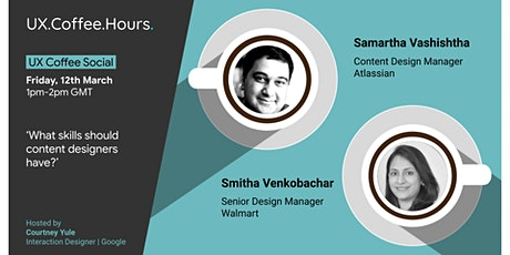 UX Coffee Social: What skills should content designers have? tickets