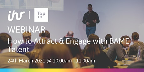 How to Attract & Engage with BAME Talent tickets