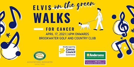 Elvis on the Green Walks for Cancer tickets