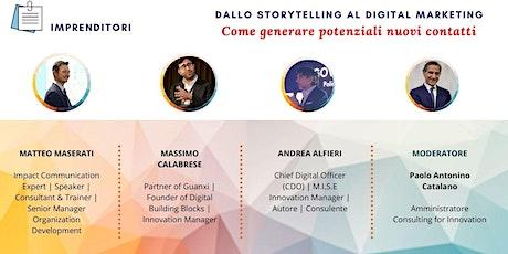 DALLO STORYTELLING AL DIGITAL MARKETING: Generare potenziali nuovi clienti biglietti