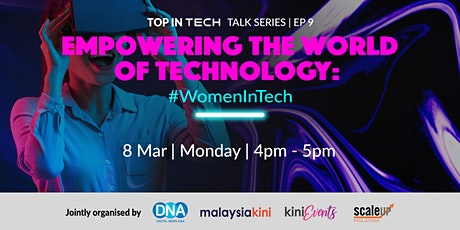Empowering the World of Technology: #WomenInTech tickets