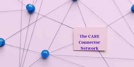 The CARE Connector Network tickets