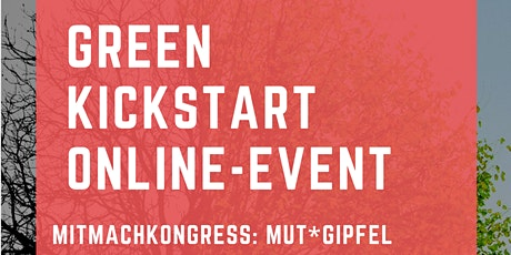 Green Kickstart online  Event - Mut*Gipfel Tickets