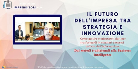 Il FUTURO DELL'IMPRESA TRA STRATEGIA E INNOVAZIONE biglietti