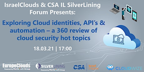 Exploring Cloud identities, API's and automation tickets