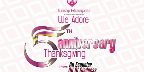 We Adore 5th Anniversary Thanksgiving tickets