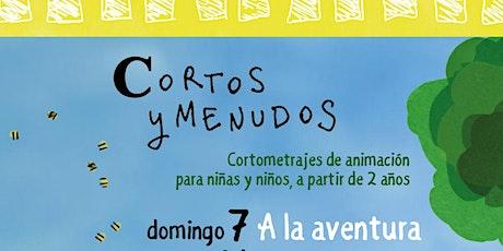 """CORTOS Y MENUDOS """"A la aventura"""" entradas"""