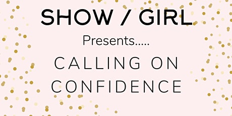 Calling on Confidence tickets
