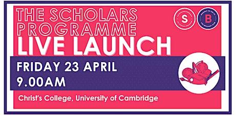 Scholars Programme Launch, 23 April 9.00am, Christ's College, Cambridge tickets