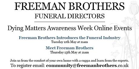 Meet Freeman Brothers Funeral Directors tickets