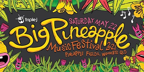 Big Pineapple Music Festival 2021 tickets
