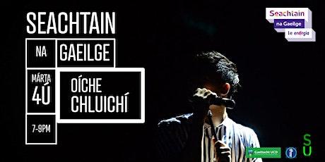 SEACHTAIN NA GAEILGE - OÍCHE CHLUICHÍ / Games Night tickets
