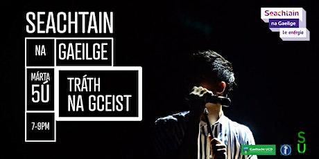 SEACHTAIN NA GAEILGE - TRÁTH NA GCEIST / Quiz Night tickets
