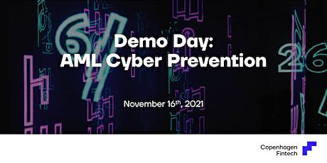 Demo Day: AML Cyber Prevention tickets