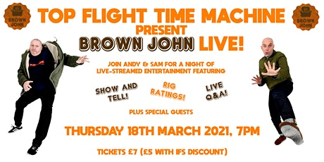 Top Flight Time Machine presents BROWN JOHN LIVE! tickets