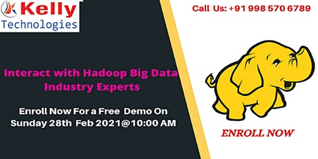 Hadoop  Free Demo On Sunday 28th  FEB 2021@10 AM, In Hyderabad tickets