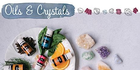 Oils + Crystals tickets