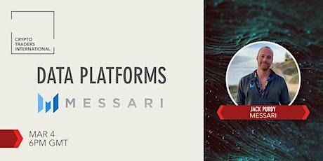 [CTI] Crypto Market Data Platforms - Messari tickets