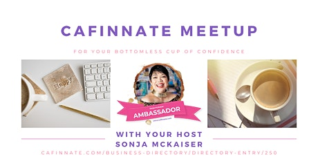 Monthly Meetup for Women Entrepreneurs | Cafinnate Meetup by Sonja M entradas