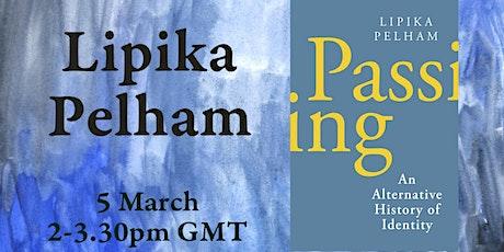 Identity & (Un)belonging: A conversation with Lipika Pelham tickets