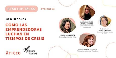 StartupTalk: Como las emprendedoras luchan en tiempos de crisis entradas