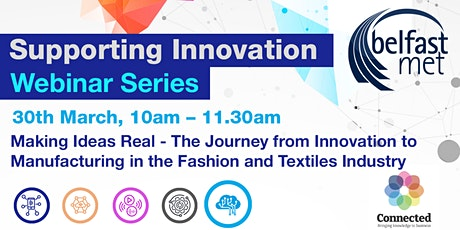 Journey From Innovation to Manufacturing in the Fashion/Textiles Industry tickets