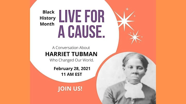 Live For A Cause- A Conversation About Harriet Tubman-Black History Month image