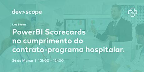 PowerBI Scorecards no cumprimento do contrato-programa hospitalar bilhetes