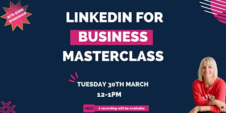 Linkedin for business masterclass biglietti