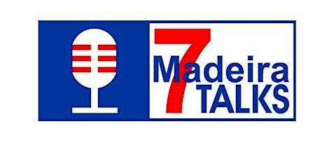 IV Madeira 7 Talks bilhetes