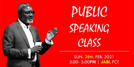FREE PUBLIC SPEAKING CLASSES IN ABUJA tickets