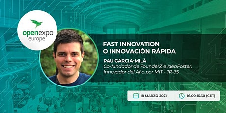 Fast Innovation o Innovación Rápida  con Pau Garcia-Milà entradas