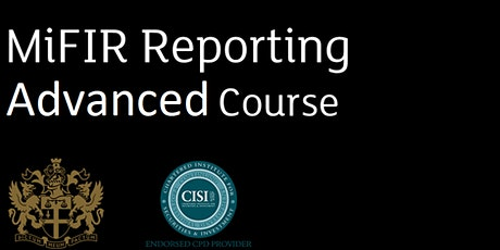 MiFIR Transaction Reporting ADVANCED Course tickets
