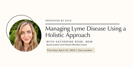Managing Lyme Disease Using a Holistic Approach tickets
